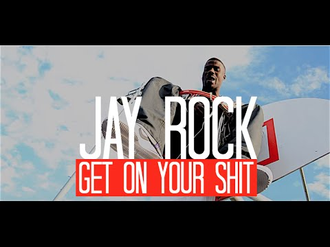 Jay Rock - Get On Your Sh*t