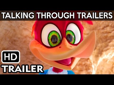 WOODY WOODPECKER Exclusive Official Trailer 2018 Live Action | Talking Through Trailers