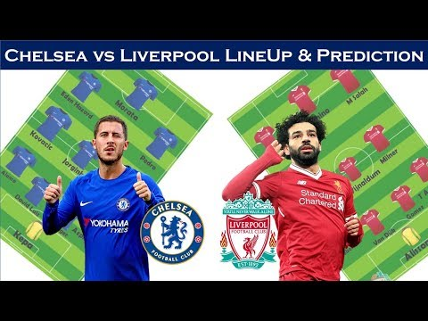 Chelsea Vs Liverpool Possible Line Up & Prediction|| Chelsea Vs Liverpool Squad & Stat