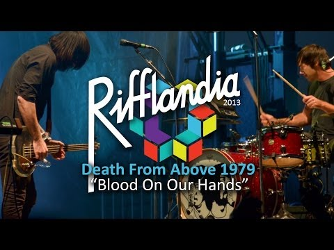Death From Above 1979- Blood On Our Hands (Live @ Rifflandia 2013)