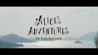 ALICE'S ADVENTURES in Takehaland