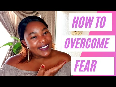 How to overcome fear| 5 ways| What you want is on the other side of fear.