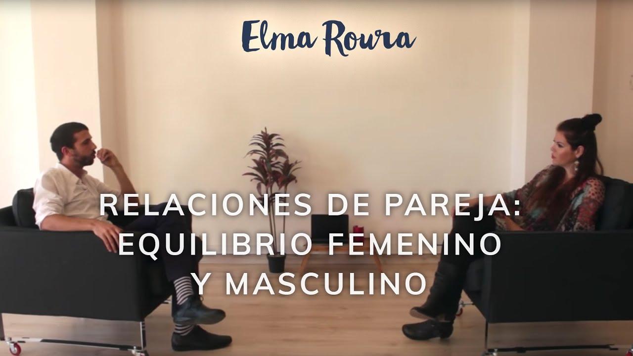 Elma Roura & Aleix Mercadé – Relaciones de pareja: equilibrio femenino y masculino
