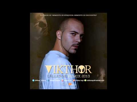 Vikthor – «Cállense (remix 2013) [Single]