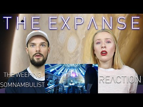 The Expanse S02E09 'The Weeping Somnambulist' - Reaction & Review!