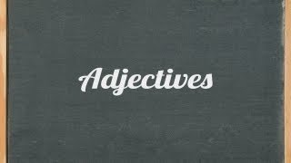 Adjectives, English grammar tutorial