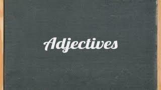 Adjectives, English grammar tutorial