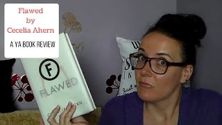 Flawed by Cecelia Ahern (A YA Book Review)