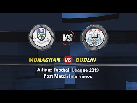 AFL Div 1 Monaghan v Dublin Post Match Interviews