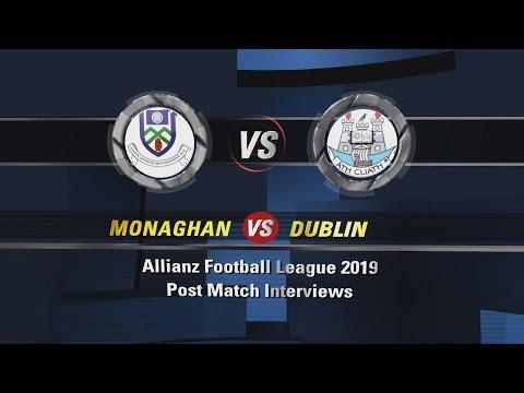 AFL Div 1 Monaghan v Dublin Post Match Interviews