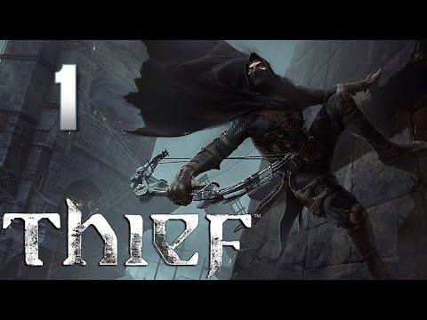 Thief прохождение с Карном. Часть 1