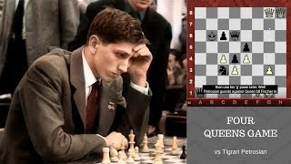 """Bobby Fischer's amazing Four Queens Game against """"Iron Tiger"""" Tigran Petrosian! 1959"""