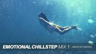 Download Lagu Emotional Chillstep Mix 1 by Amarel Mp3