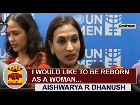 I-would-like-to-be-reborn-as-a-Woman--Aishwarya-R-Dhanush-Thanthi-TV