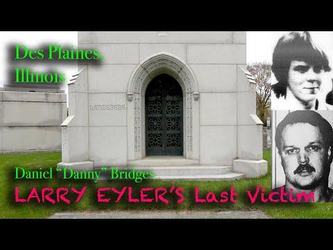 """LARRY EYLER'S Last Victim: Danny Bridges, """"I Love You Sharon"""", All Saints Cemetery in Des Plaines"""