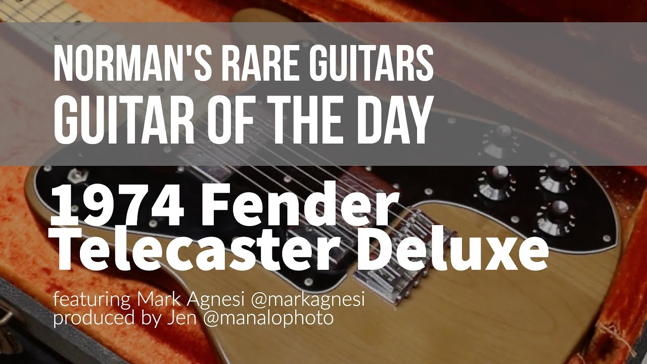 Norman's Rare Guitars – Guitar of the Day: 1974 Fender Telecaster Deluxe