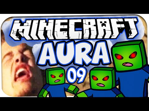 MINECRAFT: AURA ☆ #09 – UMZINGELT! ☆ Let's Play Minecraft: Aura