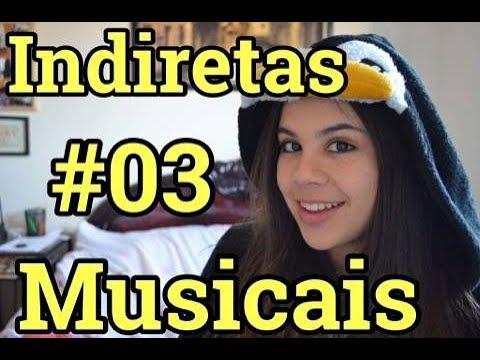 INDIRETAS MUSICAIS #3