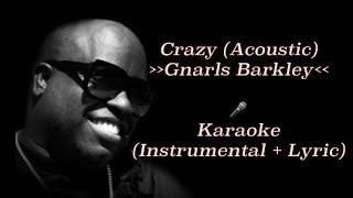 Video Gnarls Barkley - Crazy (Acoustic Guitar) | karaoke [Instrumental + Lyric] MP3, 3GP, MP4, WEBM, AVI, FLV Juli 2018