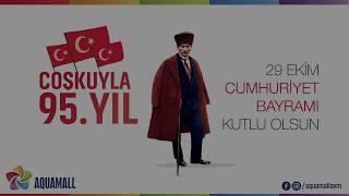 Aquamall AVM - Cumhuriyet Bayramı 2018