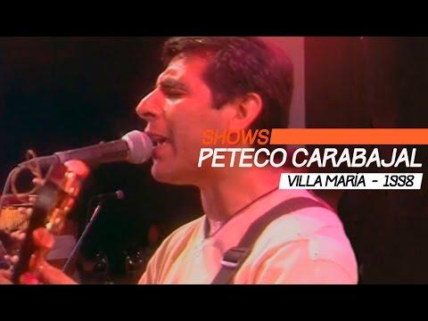 Peteco Carabajal video Villa María 1998 - Show Completo