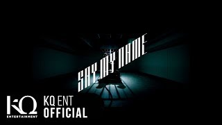 Video ATEEZ(에이티즈) - 'Say My Name' Official MV MP3, 3GP, MP4, WEBM, AVI, FLV Januari 2019