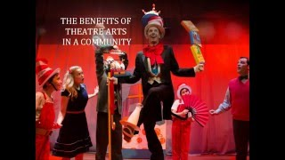 The Benefits of Theater Arts in a Community