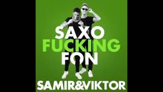 Samir och viktor saxo fucking fon - YouTube