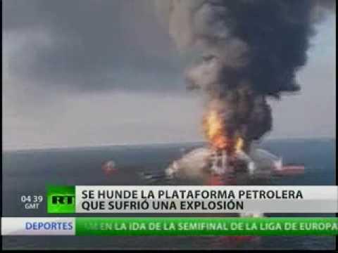 Plataforma petrolera se hunde en el  Golfo de México tras una explosión
