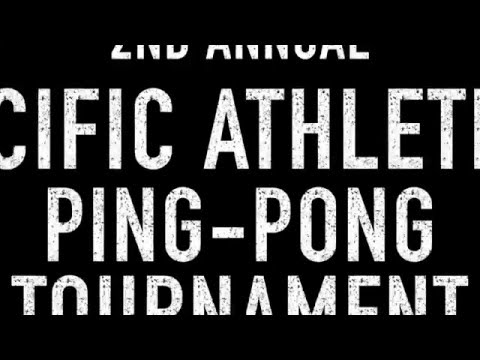 2nd Annual Pacific Athletics Ping-Pong Tournament (promo)