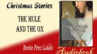 The Mule and the Ox Benito Pérez Galdós Audiobook Christmas Stories