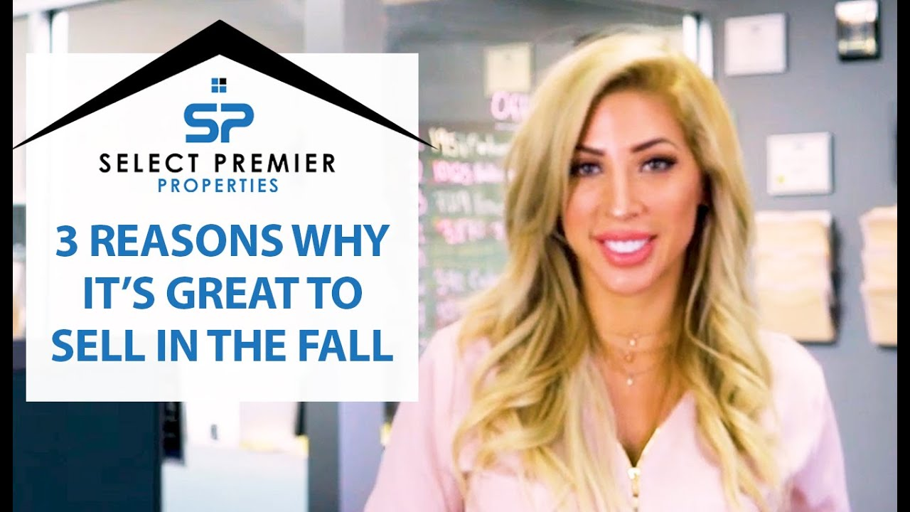3 Reasons Why It's Great to Sell in the Fall