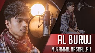 Surat Al Buruj - Muzammil Hasballah