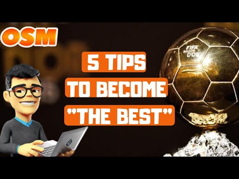 OSM : 5 TIPS TO BECOME THE BEST