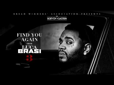 Kevin Gates - Find You Again BASS BOOSTED