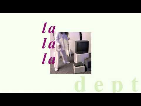 ลา ลา ลา (La La La) - Dept | Lisa T.
