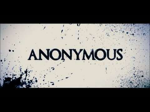 ANONYMOUS Official Trailer