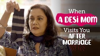 Video ScoopWhoop: When A Desi Mom Visits You After Marriage MP3, 3GP, MP4, WEBM, AVI, FLV Mei 2018