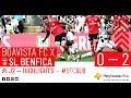 RESUMO: Boavista FC x SL Benfica