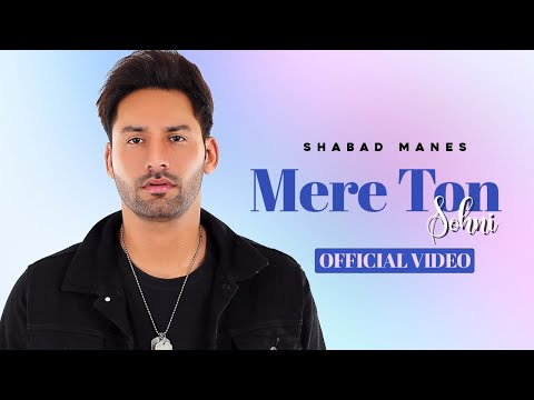 Mere Ton Sohni Songs mp3 download and Lyrics