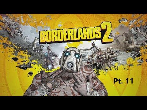 Twitch Broadcast - Borderlands 2 Pt.  11