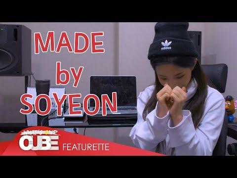 (여자)아이들((G)I-DLE) - 'MADE by SOYEON' - Thời lượng: 10 phút.