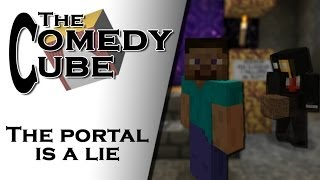 Video The Comedy Cube - The Portal is a Lie (feat. Vexios) MP3, 3GP, MP4, WEBM, AVI, FLV Juni 2017