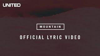 Hillsong UNITED Mountain Lyric Video