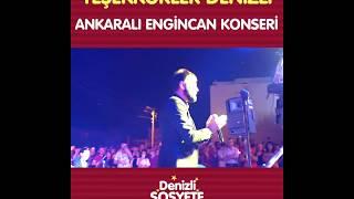 Denizli Sosyete Pazarı - Ankaralı Engincan Konseri