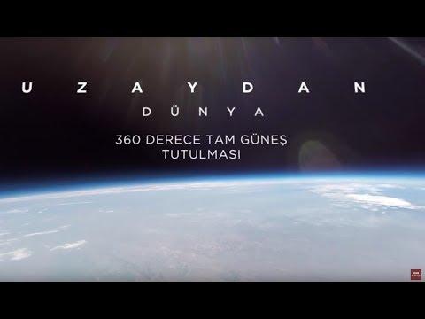 360 derece: Uzaydan Dünya'da tam güneş tutulması