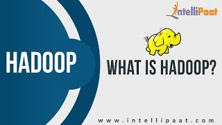 What Is Hadoop | Hadoop Training, Tutorial, Videos | Youtube