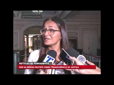 [BRASIL URGENTE PE] Mãe da menina Beatriz assassinada em Petrolina cobra transparência da justiça