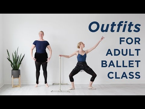 Outfit Ideas for Adult Ballet Class!