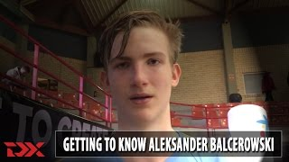 Getting to know: Aleksander Balcerowski
